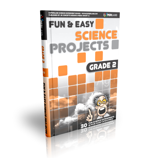 Fun and Easy Science projects Grade 2