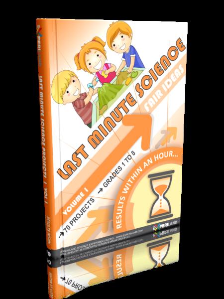 Last Minute Science Fair Ideas - Volume 1