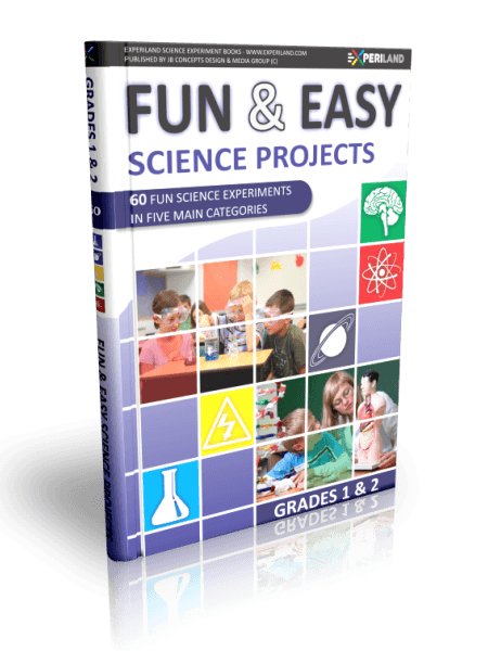 Fun & Easy Science Projects - Grades 1-2