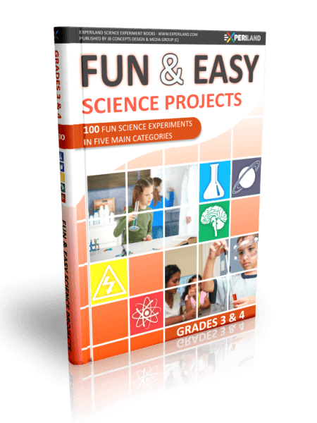 Fun & Easy Science Projects - Grades 3-4