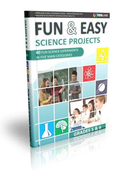 Fun & Easy Science Projects - Grades 5-6